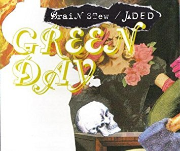 Green Day - Brain Stew / Jaded