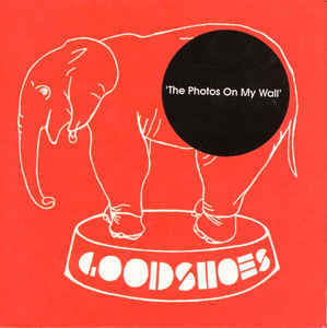 Goodshoes - The Photos On My Wall (digi)