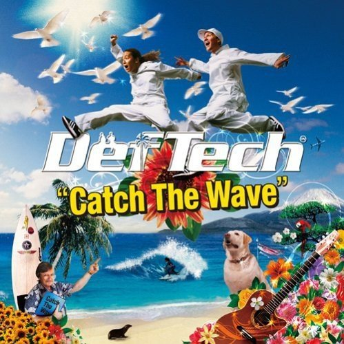 (J-Pop)Def Tech - Catch The Wave