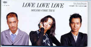 (J-Pop)Dreams Come True - Love Love Love (3 Inch Single)