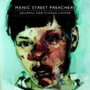 Manic Street Preachers - Journal For Plague Lover