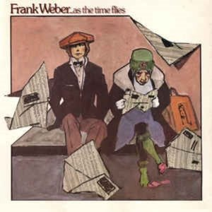 Frank Weber - ...As The Time Flies