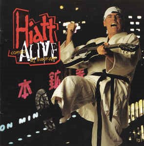 John Hiatt & The Guilty Dogs - Hiatt Comes Alive At Budokan?