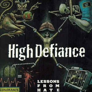 High Defiance - Lessons From Hate