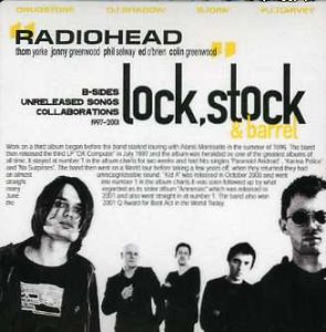 Radiohead - Lock, Stock & Barrel (bootleg)