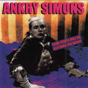 Ankry Simons - Some People Will Do Anything For Money
