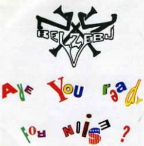 New York Against The Belzebu - Are You Ready For Noise?