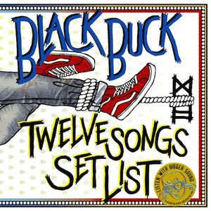 (J-Rock)Black Buck - Twelve Songs Set List