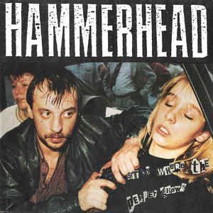 Hammerhead - Stay Where The Pepper Grows