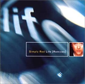 Simply Red - Life (Remixes)