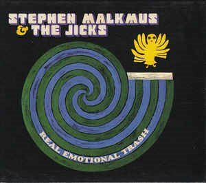 Stephen Malkus & The Jicks - Real Emotional Trash