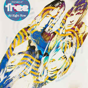 Free - The Best Of Free : All Right Now