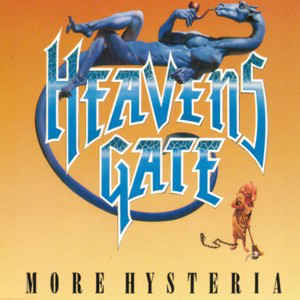Heavens Gate - More Hysteria
