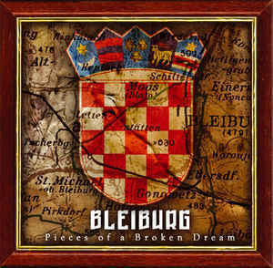 Bleiburg - Pieces Of A Broken Dream (2cd)