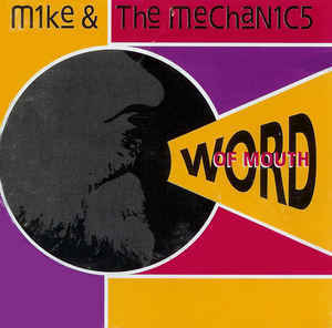 Mike & The Mechanics - Word Of Mouth
