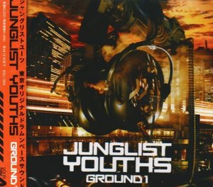 (J-Pop)Junglist Youths - Ground 1