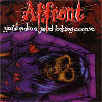 Affront - You'd Make A Good Looking Corpse