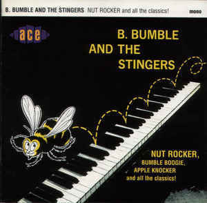 B.Bumble & The Stingers - Nut Rocker