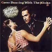 The Kinks - Come Dancing : The Best Of The Kinks 1977-1986