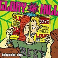(J-Pop)Glory Hill - Independent Days