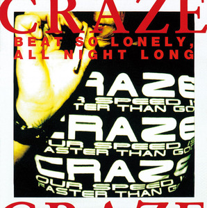 (J-Pop)Craze - Beat So Lonely, All Night Long