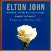 Elton John - Something About The Way You Look Tonight / Cradle InThe Wind '97