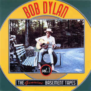 Bob Dylan - The Genuine Basement Tapes Vol.3 (bootleg)